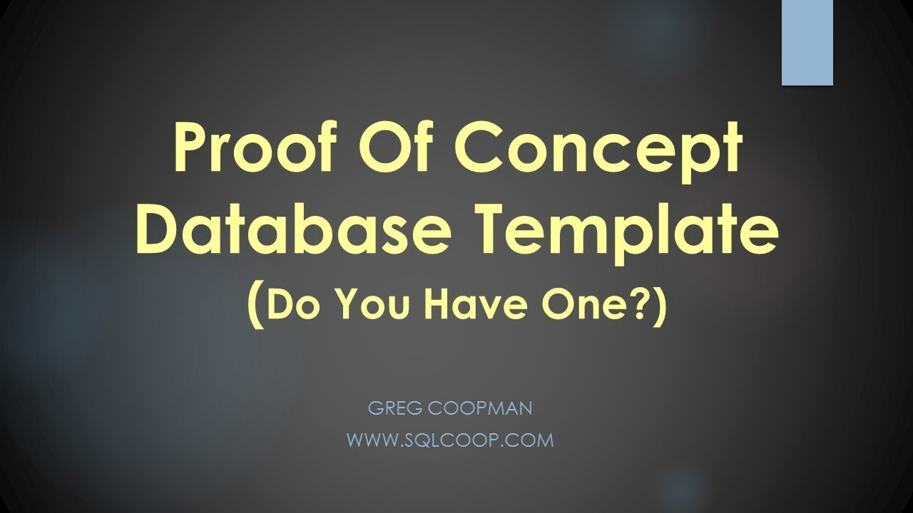Proof of Concept Database Template (Do You Have One?) - POC Lesson 1 ...