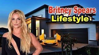 Britney Spears - Lifestyle, Boyfriend, Net worth, House, Car, Biography 2019   Celebrity Glorious