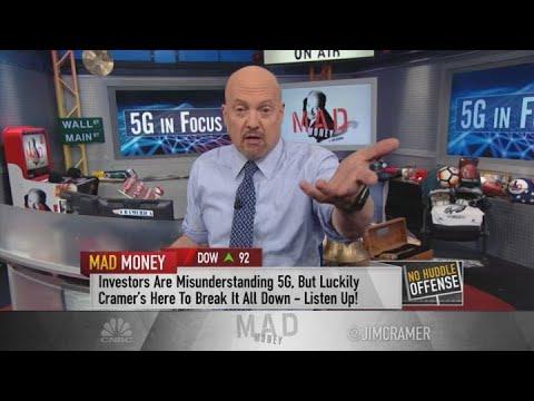 Jim Cramer: 5G is badly misunderstood