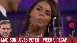Madison Loves Peter - Fast Bachelor Recap Week 9 - Breakdown with Spoilers
