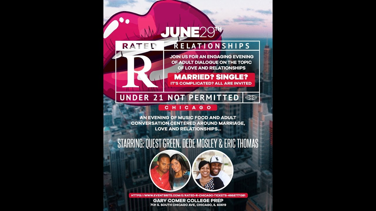RATED R CHICAGO | QUEST GREEN | ERIC THOMAS | LOVE AND RELATIONSHIPS EVENT |