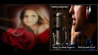 NISHA KARAOKE-Kisi Raaha Mein-With Female Vocal