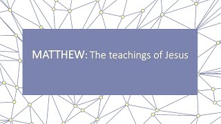 July 12, 2020 Matthew: The teachings of Jesus; Pastor Jon Poarch