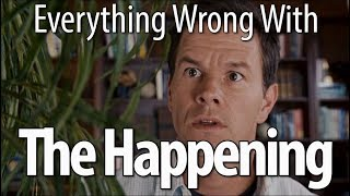 Download Everything Wrong With The Happening In 21 Minutes Or Less Mp3 and Videos