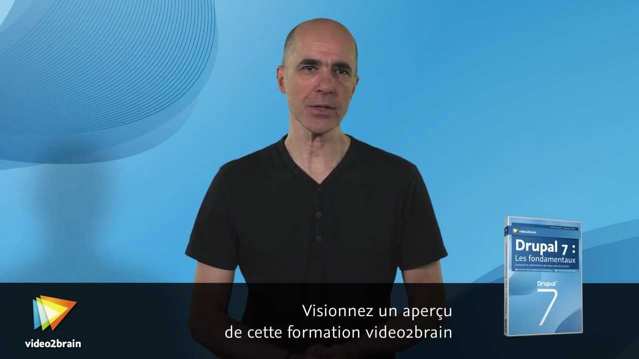 video2brain drupal 7 les fondamentaux