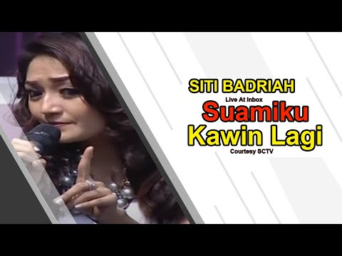 SITI BADRIAH [Suamiku Kawin Lagi] Live At Inbox (28-10-2014) Courtesy SCTV Mp3