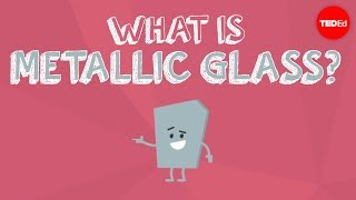 What Is Metallic Glass? - Ashwini Bharathula