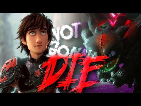 HTTYD ~ Not Gonna Die