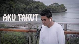 Gambar cover Aku Takut - Repvblik (Cover) by Abbil Art