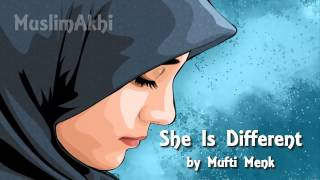 She is Different - Mufti Menk