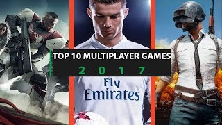 Top10 Multiplayer Games 2017
