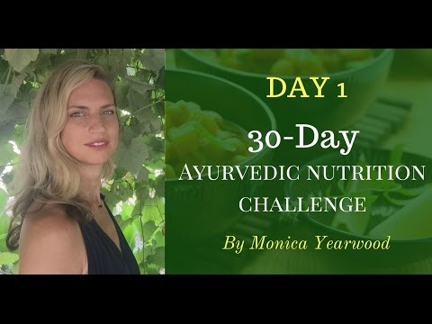 30 Day Ayurvedic Nutrition Challenge Day 1: Circadian rhythm & Yoga Diet