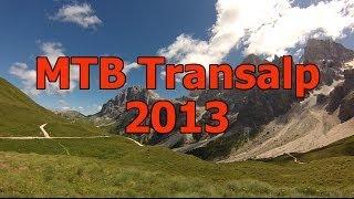 MTB Transalp 2013: Von Brixen durch die Dolomiten an den Gardasee