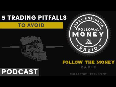 Five Stock Trading Pitfalls to Avoid (w/Jerry Robinson)