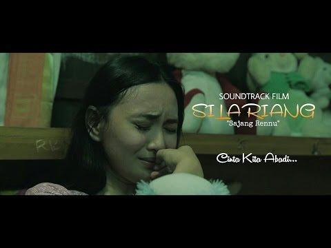 SOUNDTRACK FILM SILARIANG+LIRIK - Sajang Rennu