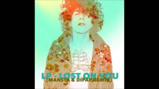 LP - Lost On You (MANSTA & DiPap Full Remix)
