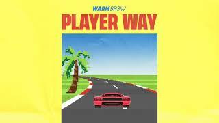 Warm Brew - Player Way feat. Wiz Khalifa [ Audio ] thumbnail