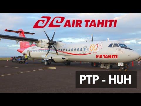 FLIGHT REPORT | AIR TAHITI ATR 72-600 | PAPEETE - HUAHINE