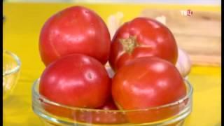 Диетолог Лидия Ионова о томатах - чем полезны. Рецепты