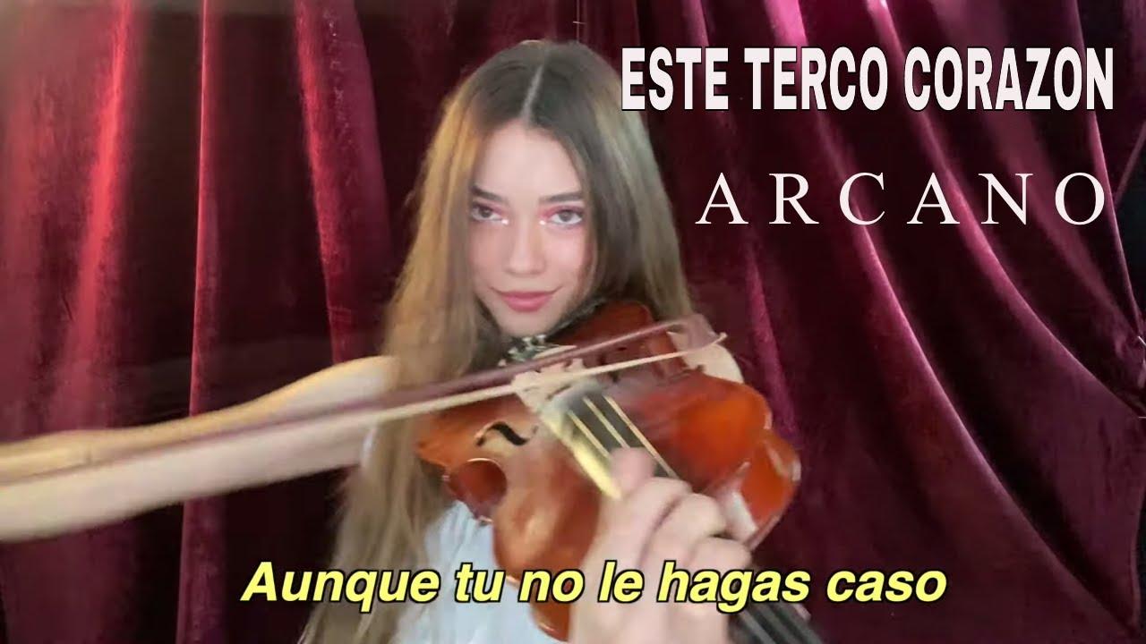 ESTE TERCO CORAZON - ARCANO