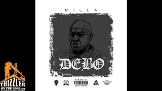Milla - Debo [Hosted By DJ ASAP X DJ Amen] [Thizzler.com]
