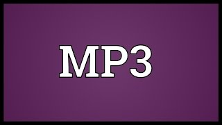 MP3 Meaning