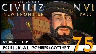 Let's Play Civilization VI: Portugal auf Gottheit (75) | Zombies [Deutsch]