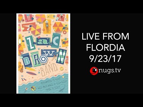 Zac Brown Band - Live from West Palm Beach, FL 9/23/17