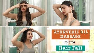 Ancient Ayurvedic Oil Massage Technique for Hair Fall and Hair Growth thumbnail