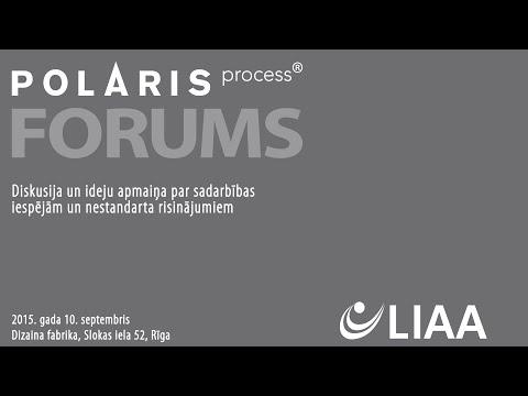 POLARIS forums:  Diskusija un ideju apmaiņa par sadarbības iespējām un nestandarta risinājumiem