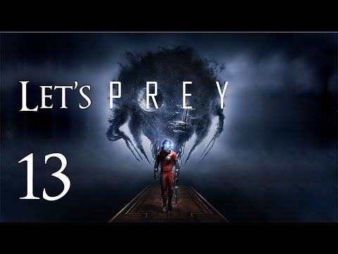 Prey - Let's Play Part 13: G.U.T.S.