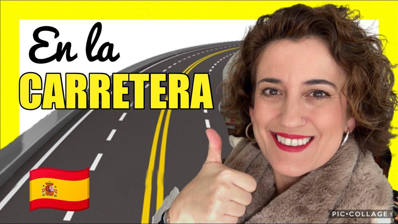 🚗Aprende el VOCABULARIO sobre la CARRETERA en ESPAÑOL. 👉(Español para viajar en coche)