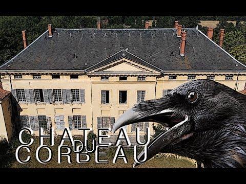 Urbex, Visite du Château du Corbeau, Ep.48.