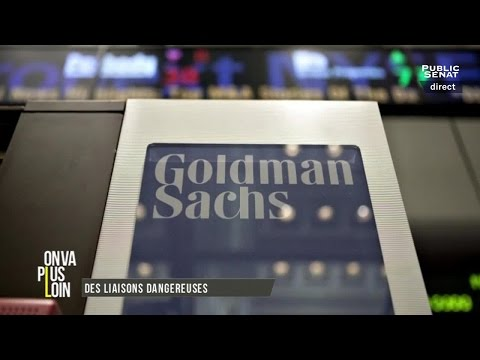 On va plus loin : Macron dérange / Goldman Sachs (12/07/2016)