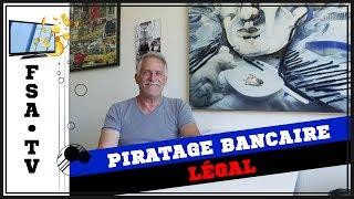 Piratage Bancaire légal