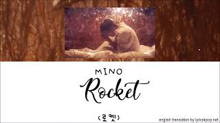 MINO - Rocket LYRICS - Han Rom Eng ll LyricGirlx