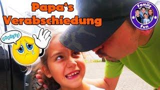 VERABSCHIEDUNG NACH SCHOTTLAND | Papa wird uns fehlen! | Our life FAMILY FUN