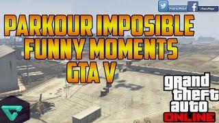 PARKOUR IMPOSIBLE | GTA V ONLINE | FUNNY MOMENTS