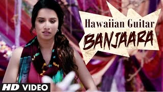 Banjaara Instrumental Video (Hawaiian Guitar) | Ek Villain | Siddharth Malhotra, Shraddha Kapoor