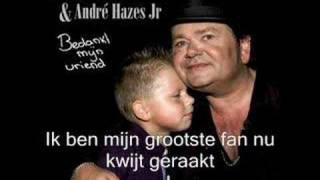 Bedankt mijn vriend van Andre Hazes en Andre Hazes junior