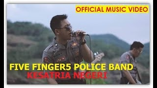 Five Finger5 Police - Kesatria Negeri (Polisi Indonesia)