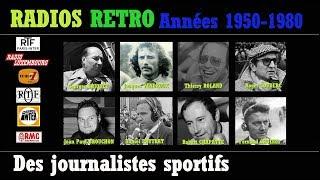 JOURNALISTES SPORTIFS DE LÉGENDE RTL EUROPE 1 FRANCE INTER RMC RADIOS RÉTRO ANNEES 1950 à 1980