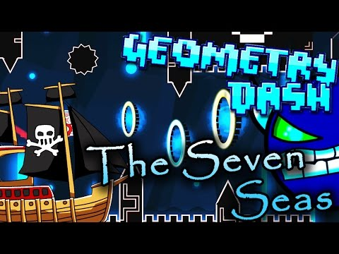 Geometry Dash | THE SEVEN SEAS by Peton ~ THANKS! (And Meatboy icon/3000 stars!)