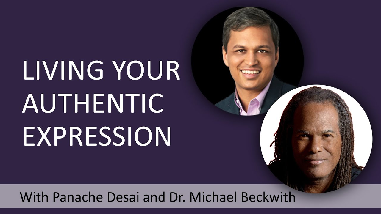 Panache Desai Quote: How To Live Your Authentic Expression With Michael