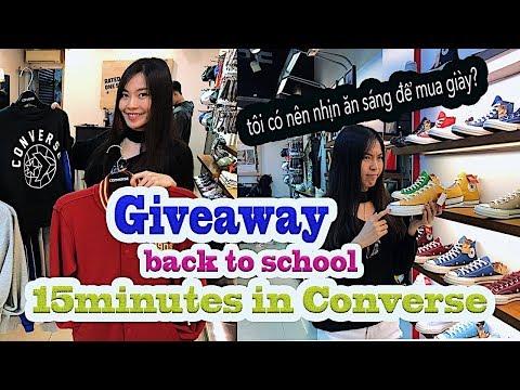 15 Phút ở Converse Tôi đã Mua được Gì?| GIVEAWAY SNEAKER BACK TO SCHOOL| Nhịn ăn Sáng để Mua Giày?