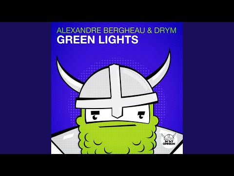 Green Lights (Original Mix)