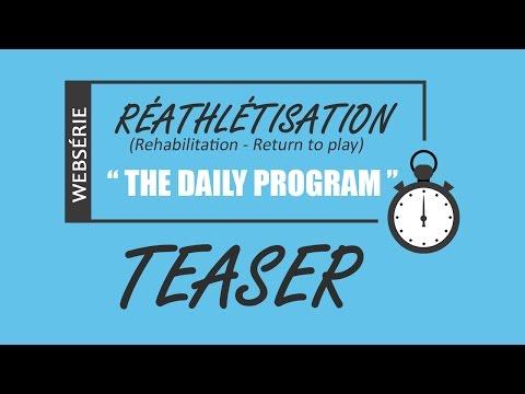 Websérie Réathlétisation The Daily Program Teaser 1