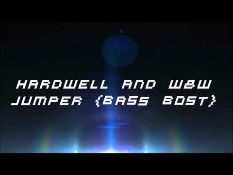 Hardwell And W&W - Jumper ( Bass Boosted )