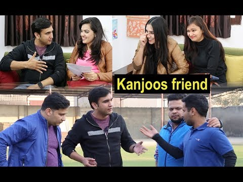 Kanjoos friend in every group - | Lalit Shokeen Films |