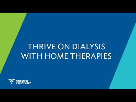 Thrive On Dialysis: Explore At Home Dialysis Options